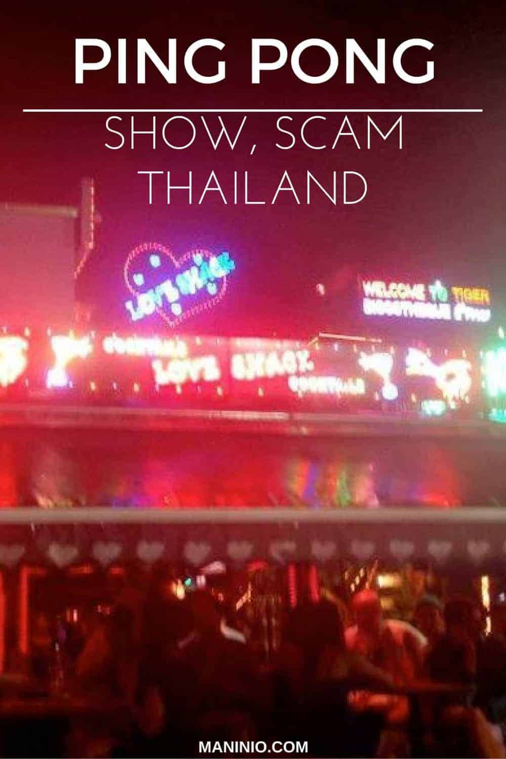 Ping Pong show scam in Bangkok, Thailand