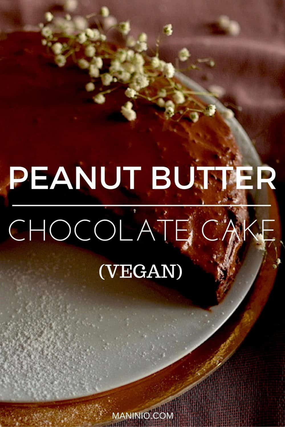 Peanut Butter Chocolate Cake, Vegan