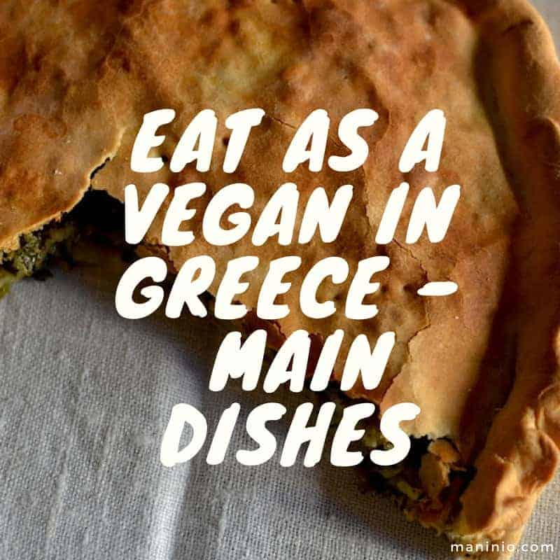Eat as a Vegan in Greece – Main Dishes