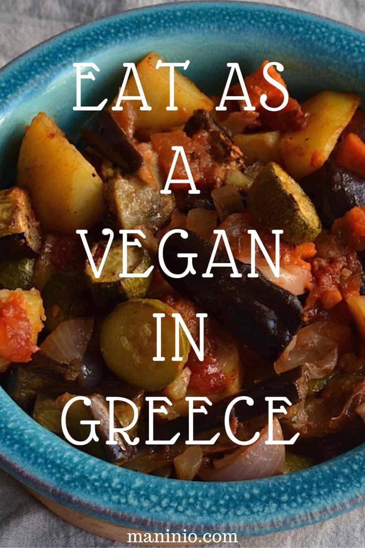 Vegan in Greece - Main Dishes. maninio.com #greekvegans #vegansingreece