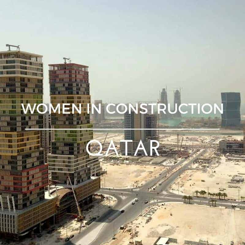 Construction women in Qatar maninio.com #womenengineers  #womenconstruction