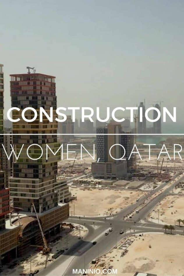 women - construction - qatar - engineering maninio.com