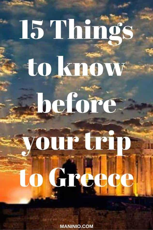15 Things to know before your trip to Greece. maninio.com. #greekislands #visitgreece
