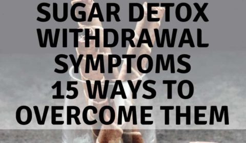 Sugar Detox | Withdrawal Symptoms and 15 ways to overcome them. MANINIO.COM