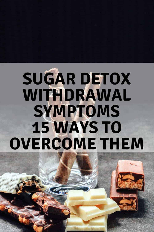 Sugar Detox | Withdrawal Symptoms and 15 ways to overcome them. maninio.com #sugarwithdrawals #sugarsymptoms
