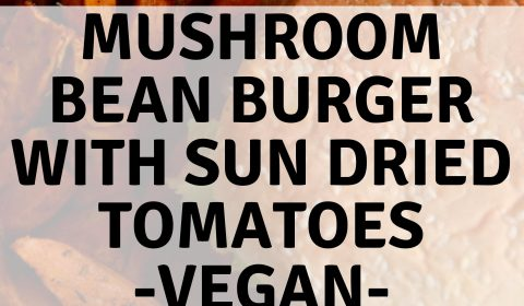 Mushroom Bean Vegan Burger with Sun-Dried Tomatoes. maninio.com #veganburger #veganmushroomburger