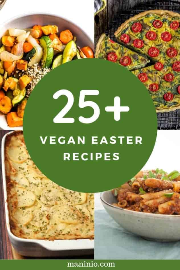 Collage of 25+ Vegan Easter Recipes