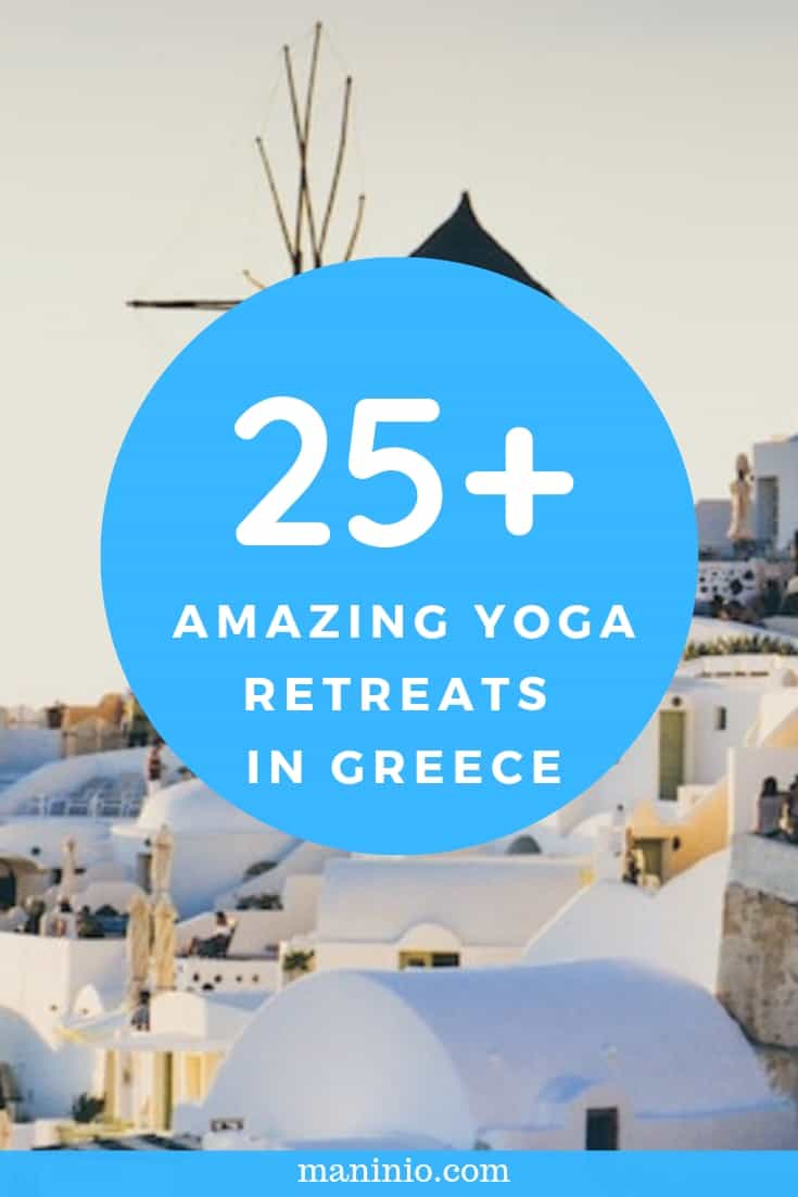 25+ AMAZING YOGA RETREATS IN GREECE