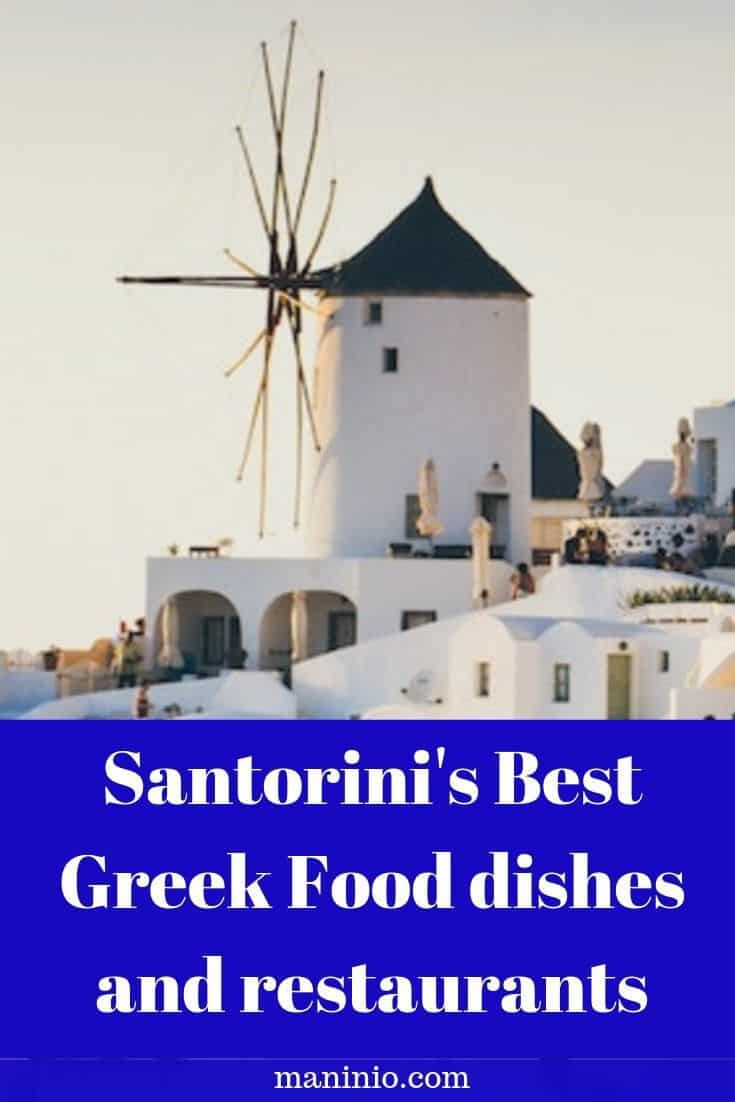 Santorini's Best Greek Food dishes and restaurants