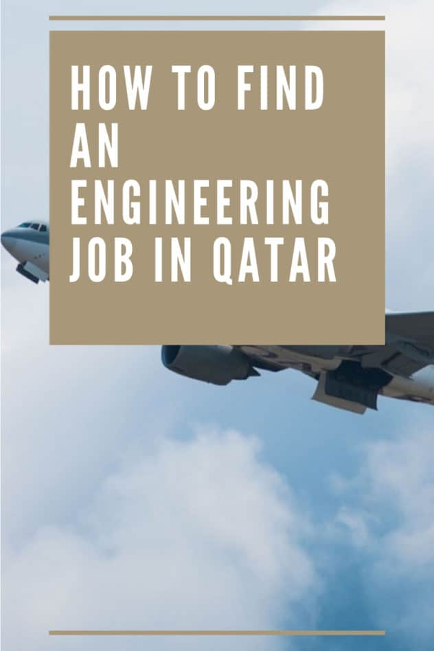 Pinterest graphic for how to find an engineering job in Qatar
