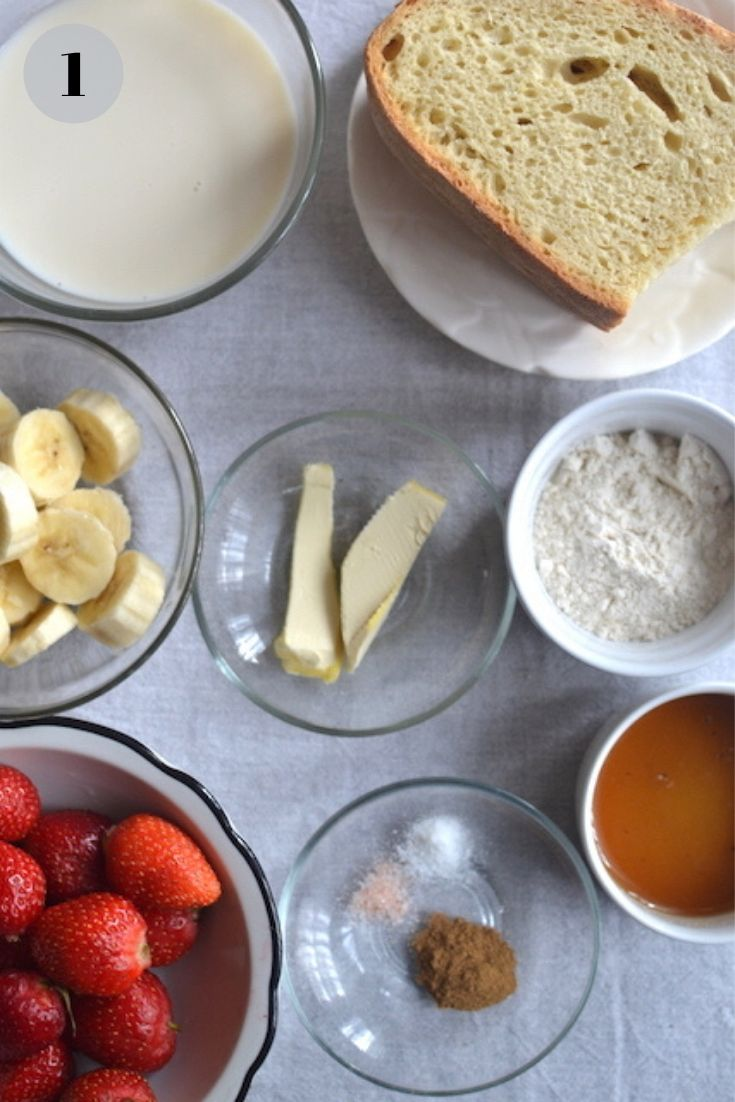 strawberries, bread, salt, agave syrup, flour, butter, bananas in small bowls