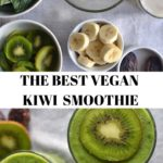 Kiwi Smoothie collage